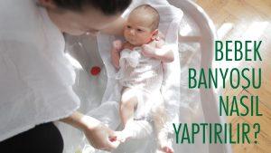 Yeni Doğan Bebek Nasıl Yıkanır